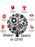 A Maker Space in CEHS