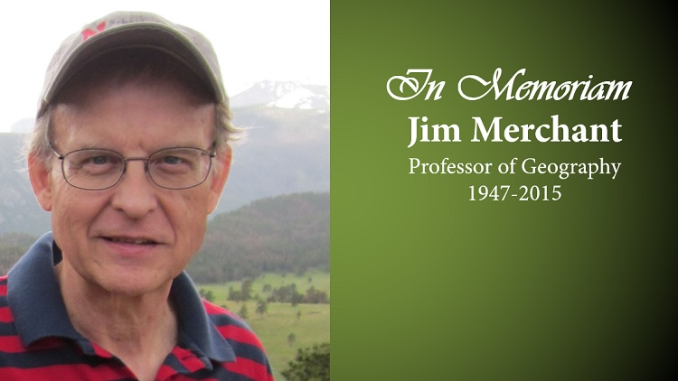 Jim Merchant, professor of geography, died Feb. 27. He was 67.
