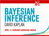 "The MAP Academy welcomes David Kaplan April 13 for the Spring 2015 Methodology Workshop, titled ""Bayesian Inference."""