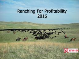 Ranching for Profitability Series - Looking to 2016.  Photo courtesy of Troy Walz.