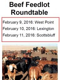 Plan to attend the 2016 Beef Feedlot Roundtable.