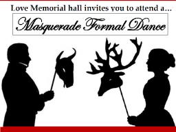 Love Memorial Hall Formal Dance