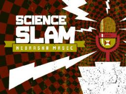 Science Slam is March 16.
