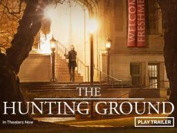 UPC Presents The Hunting Ground on 3/15