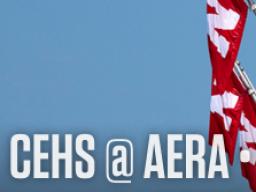 CEHS @ AERA, April 8-12, 2016, Washington, DC