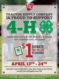100% of each dollar goes to 4-H. Last spring, $512 was raised for 4-H at the two TSC stores in Lincoln!