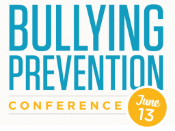 Workshop descriptions are now available for the June 13 Bullying Prevention Conference.