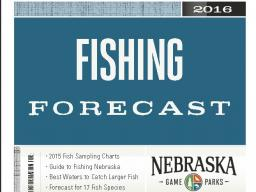 Nebraska Game and Parks has released its fishing forecast.