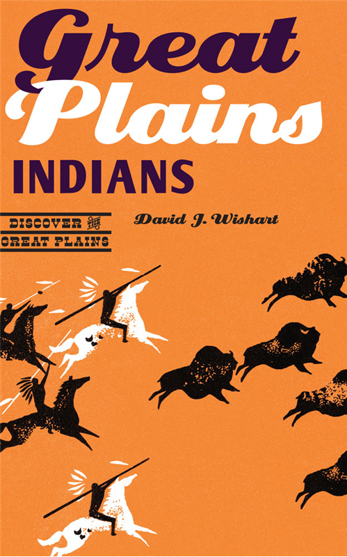 """Great Plains Indians,"" by SNR's David Wishart, is the first in the new series by the Great Plains by the Center for Great Plains Studies."