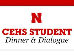 CEHS Dinner & Dialogue, Oct. 21.