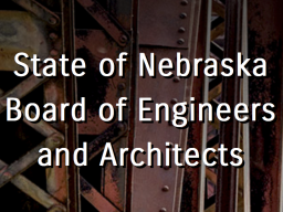 State of Nebraska, Board of Engineers & Architects