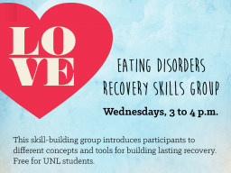 Eating Disorders Recovery Skills Group meets Wednesdays from 3 to 4 p.m.