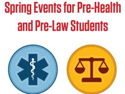 Tell your student about these upcoming events for pre-health and pre-law students.