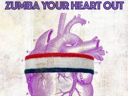 Zumba Your Heart Out Poster