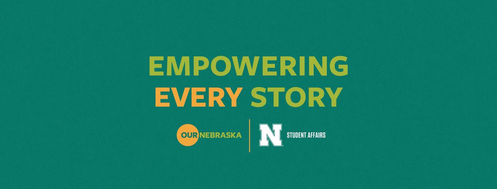 Our Nebraska Empowering Every Story