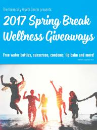 Spring Break Wellness Giveaways poster