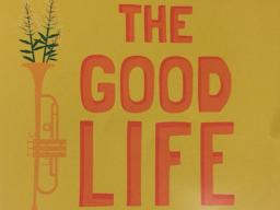 The Good Life CD Review