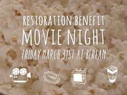 Campus Impact Movie Night benefiting the Restore Project