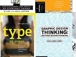 "Ellen Lupton has authored numerous books on design processes, including ""Thinking with Type,"" ""Graphic Design Thinking"" ""Graphic Design:  The New Basics"" and ""Type on Screen."""