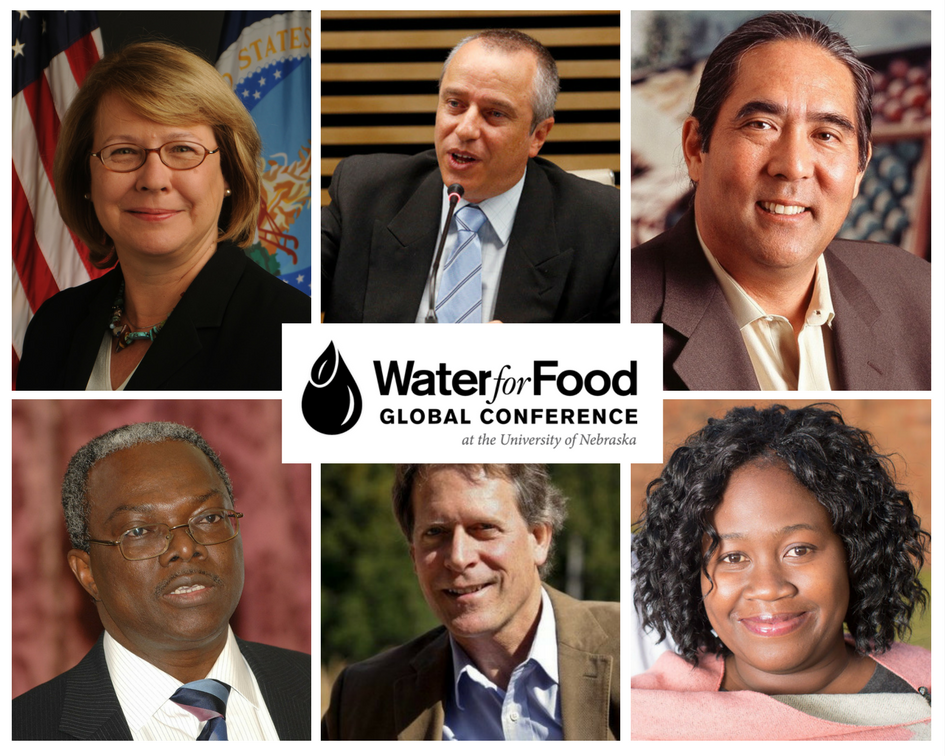 2017 Water for Food Global Conference to feature more than 100 speakers and global experts.