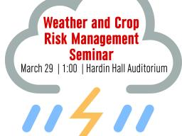 Weather and Crop Risk Management Seminar