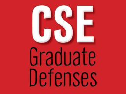 CSE Graduate Defenses