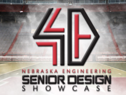 Nebraska Engineering Senior Design Showcase