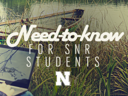 SNR Student Need-to-Know is the one-stop shop for information for all SNR students.