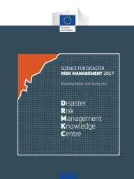 Science for disaster risk management 2017 report