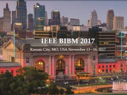 The IEEE BIBM 2017 Conference will be held in Kansas City, MO on November 13-16.
