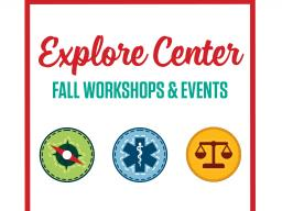 Explore Center Workshops