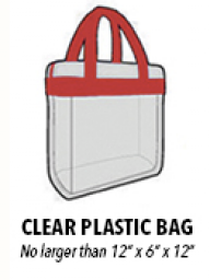 Each ticketed attendee will be allowed to enter with one (1) clear plastic bag.