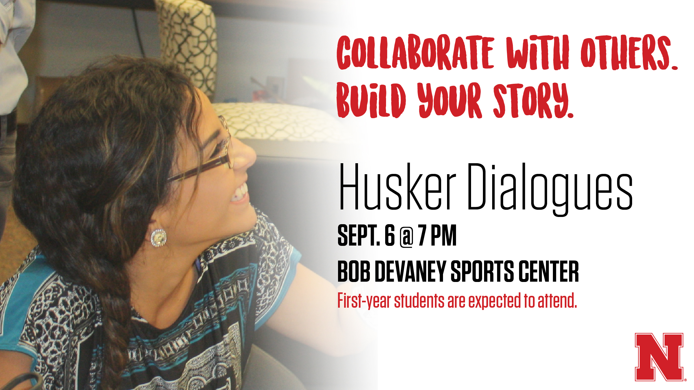 Husker Dialogues is designed to introduce first-year students to tools they can use to engage in meaningful conversations to help create an inclusive Husker community.