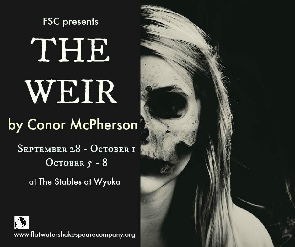 the weir Conor mcpherson's the weir is a play set in rural ireland, combining tales of the supernatural with closely observed dramatic naturalism it was first performed at the royal court theatre upstairs at the ambassadors theatre on.