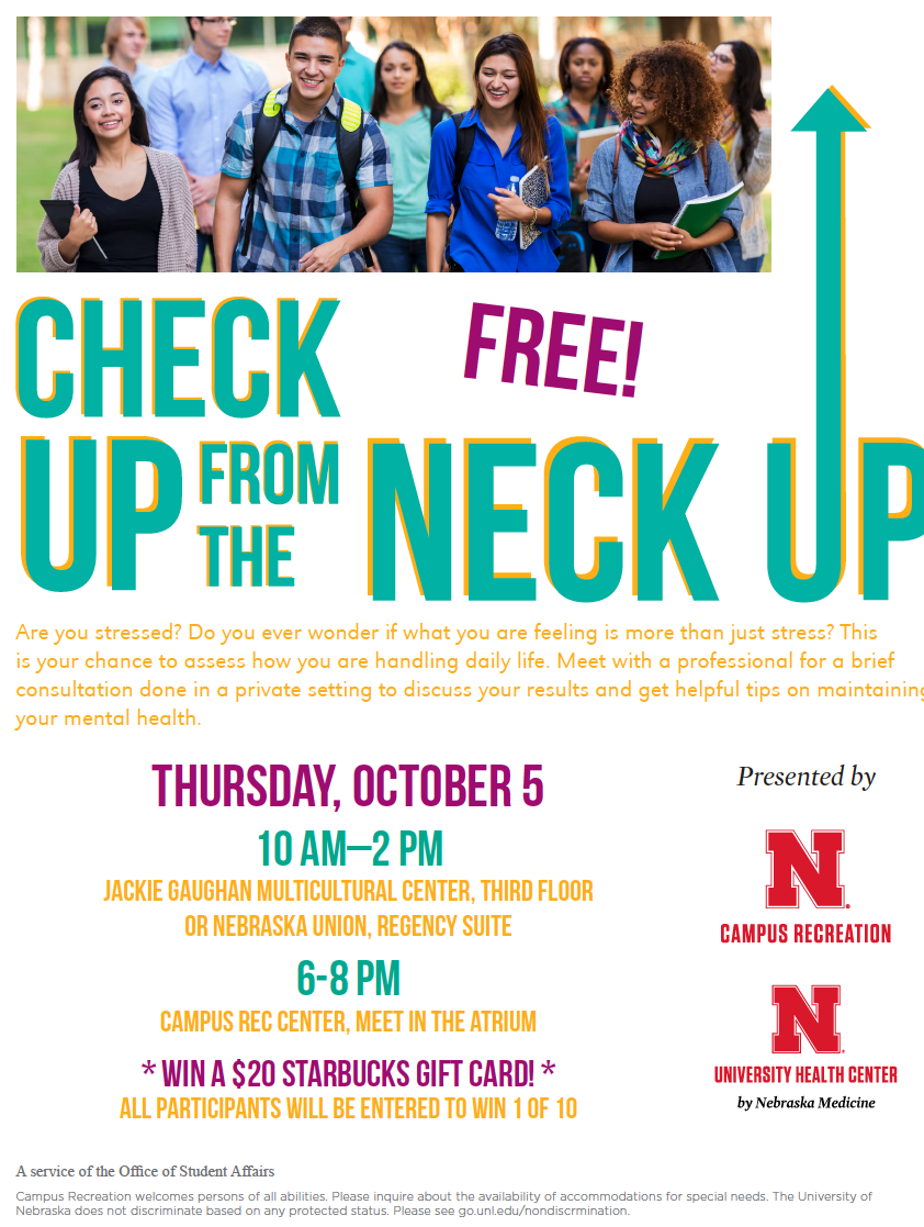 Check Up From The Neck Up is a free event and open to all UNL students.