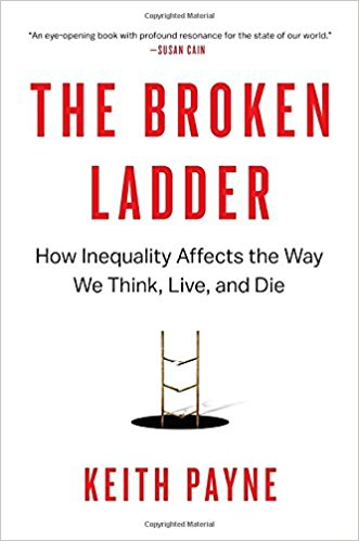 "Keith Payne, professor, Psychology, University of North Carolina-Chapel Hill.  Author of ""The Broken Ladder"""