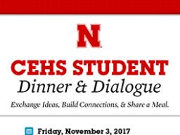 CEHS Student Dinner & Dialogue Nov. 3. Register by Oct. 20.