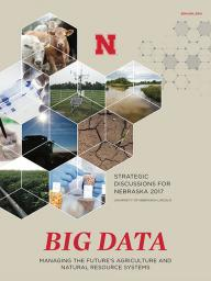 Institute of Agriculture and Natural Resources STRATEGIC DISCUSSIONS FOR NEBRASKA