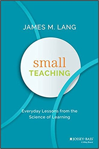 Small Teaching by James Lang