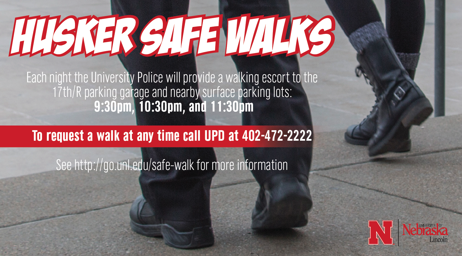 Husker Safe Walks are available to keep students safe.