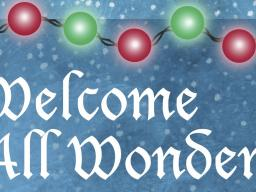 Welcome All Wonders holiday choral event is at 3 and 7:30 p.m. on Sunday, Dec. 3.