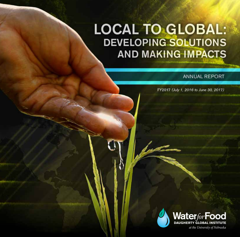 Cover, Daugherty Water for Food Global Institute 2017 Annual Report.