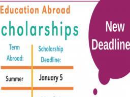 Education Abroad Scholarship Deadlines