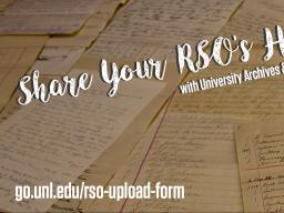 Start the submission process: https://libraries.unl.edu/rso-upload-form