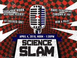 Science Slam campuswide contest is April 4 in the Great Hall of the Wick Alumni Center.