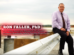 Ron Faller, MwRSF Director