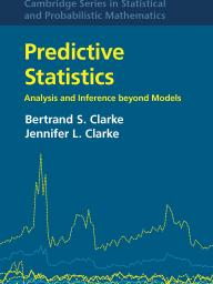 Predictive Statistics: Analysis and Inference beyond Models