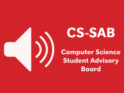 Computer Science Student Advisory Board