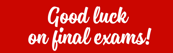 Good luck on final exams!