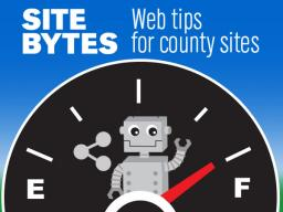 Site Bytes. Web tips for county sites.
